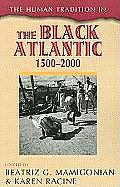 Human Tradition in the Black Atlantic, 1500D2000 (10 Edition)