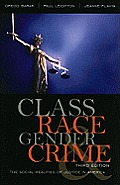 Class Race Gender & Crime The Social Realities of Justice in America