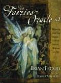 The Faeries' Oracle: Working with the Faeries to Find Insight, Wisdom, and Joy with Cards Cover