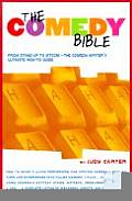 "The Comedy Bible: From Stand-Up to Sitcom--The Comedy Writer's Ultimate ""How To"" Guide Cover"