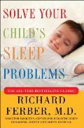 Solve Your Childs Sleep Problems Revised Edition