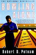 Bowling Alone: The Collapse and Revival of American Community Cover