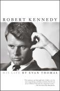 Robert Kennedy: His Life