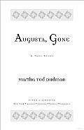Augusta Gone A True Story