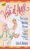 Viva el Amor: A Latino Wedding...