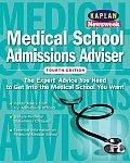 Medical School Admissions Advisor 4th Edition