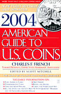 2004 American Guide To Us Coins The Most Up To