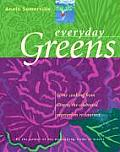 Everyday Greens Home Cooking from Greens the Celebrated Vegetarian Restaurant