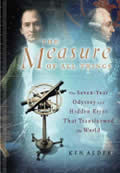 Measure Of All Things The Seven Year Ody
