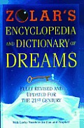 Zolars Encyclopedia & Dictionary of Dreams Fully Revised & Updated for the 21st Century