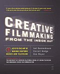 Creative Filmaking From Inside Out (03 Edition)