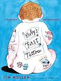 Babys First Tattoo A Memory Book for Modern Parents
