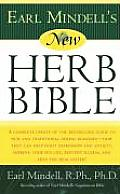 Earl Mindell's New Herb Bible: A Complete Update of the Bestselling Guide to New and Traditional Herbal Remedies - How They Can Help Fight Depression Cover