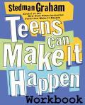 Teens Can Make It Happen Workbook
