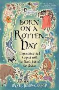 Born on a Rotten Day: Illuminating the Dark Side of the Zodiac