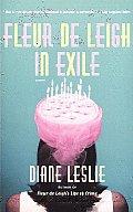 Fleur de Leigh in Exile