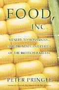 Food Inc Mendel To Monsanto The Promises