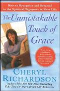 Unmistakable Touch of Grace How to Recognize & Respond to the Spiritual Signposts in Your Life