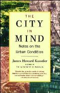 The City in Mind: Notes on the Urban Condition Cover