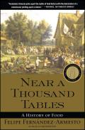 Near a Thousand Tables A History of Food