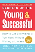 Secrets Of The Young & Successful How