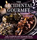 Accidental Gourmet Weekends & Holidays Festive Meals for Family & Friends