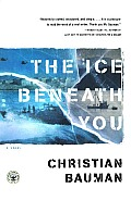 The Ice Beneath You