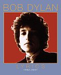 Lyrics 1962 2002 By Bob Dylan