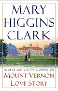 Mount Vernon Love Story A Novel Of Georg