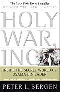 Holy War Inc Inside the Secret World of Osama Bin Laden