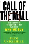 Call of the Mall : the Geography of Shopping (04 Edition)