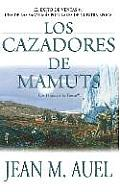 Los Cazadores de Mamuts / Mammoth Hunters (Earth's Children) Cover