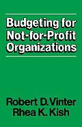 Budgeting for Not-for-profit Organizations (84 Edition)