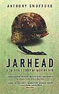 Jarhead A Soldiers Story of Modern War