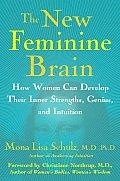 New Feminine Brain How Women Can Develop