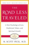 Road Less Traveled 25th Anniversary Edition A New Psychology of Love Traditional Values & Spiritual Growth