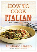 How to Cook Italian with More Than 225 Recipes