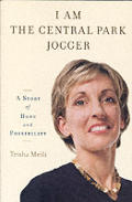I Am the Central Park Jogger: A Story of Hope and Possibility Cover