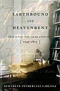 Earthbound & Heavenbent Elizabeth Porter