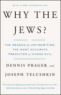Why the Jews? : the Reason for Antisemitism (83 Edition)
