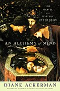 An Alchemy of Mind: The Marvel and Mystery of the Brain Cover