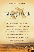 Talking Hands: What Sign Language Reveals about the Mind