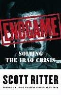 Endgame Solving The Iraq Crisis