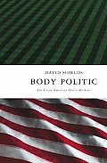 Body Politic The Great American Sports