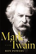 Mark Twain A Life
