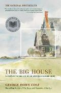 The Big House: A Century in the Life of an American Summer Home Cover