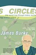Circles: Fifty Round Trips Through History Technology Science Culture Cover