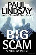 Big Scam A Novel Of The Fbi