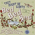 Bed Bed Bed with CD (Audio) (They Might Be Giants)