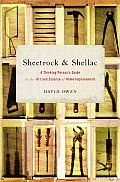 Sheetrock & Shellac A Thinking Persons